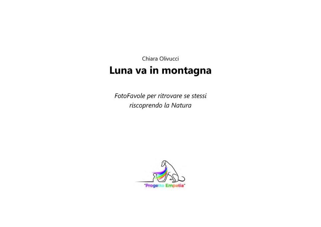 https://www.progettoempatia.com/wp-content/uploads/2020/03/Luna-va-in-montagna-c-09-2019-Olivucci-rel.03-9.09.2019_Rev.-stampa-light_Pagina_003-1024x724.jpg